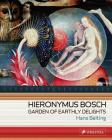 Hieronymus Bosch: Garden of Earthly Delights Cover Image