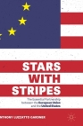 Stars with Stripes: The Essential Partnership Between the European Union and the United States Cover Image