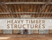 Heavy Timber Structures: Creating Comfort in Public Spaces Cover Image
