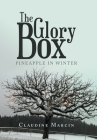 The Glory Box: Pineapple in Winter Cover Image
