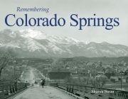 Remembering Colorado Springs Cover Image