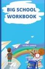 Big School Workbook: Best Cover Image