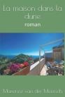 La maison dans la dune: roman Cover Image