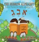 The Hebrew Alphabet: Book of Rhymes for English Speaking Kids Cover Image