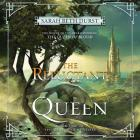 The Reluctant Queen Lib/E: Book Two of the Queens of Renthia Cover Image