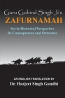 Guru Gobind Singh Ji's Zafurnamah: Set in Historical Perspective; Its Consequences and Outcomes Cover Image