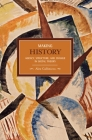 Making History: Agency, Structure, and Change in Social Theory (Historical Materialism) Cover Image
