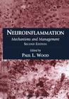 Neuroinflammation: Mechanisms and Management (Contemporary Neuroscience) Cover Image