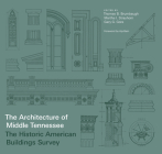 Architecture of Middle Tennessee: The Historic American Buildings Survey Cover Image