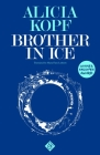 Brother in Ice Cover Image