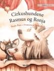 Cirkushundene Rasmus og Ronja: Danish Edition of Circus Dogs Roscoe and Rolly Cover Image