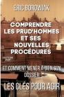 Comprendre les prud'hommes et ses nouvelles procédures: Et comment mener à bien son dossier Cover Image