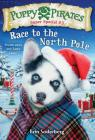 Puppy Pirates Super Special #3: Race to the North Pole Cover Image