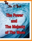 The Power and The Majesty of The Wave. Cover Image