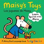 Maisy's Toys Los Juguetes de Maisy: A Maisy Dual Language Book Cover Image