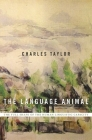 The Language Animal: The Full Shape of the Human Linguistic Capacity Cover Image
