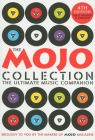 The Mojo Collection: The Ultimate Music Companion Cover Image