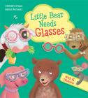 Little Bear Needs Glasses Cover Image