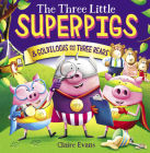 The Three Little Superpigs and Goldilocks and the Three Bears Cover Image