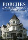 Porches of North America Cover Image