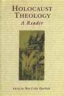 Holocaust Theology: A Reader Cover Image