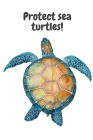 Protect sea turtles! Cover Image
