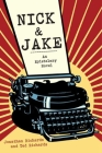 Nick and Jake: An Epistolary Novel Cover Image
