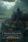 A Broken Kingdom (Order of the Moonstone #5) Cover Image