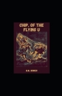Chip, of the Flying U Cover Image