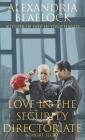 Love in the Security Directorate: A Short Story Cover Image