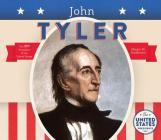 John Tyler (United States Presidents *2017) Cover Image