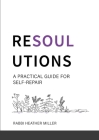 Resoulutions: A Practical Guide for Self-Repair Cover Image