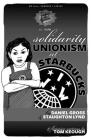 Solidarity Unionism at Starbucks (PM Pamphlet) Cover Image