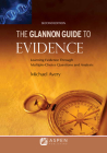 Glannon Guide to Evidence: Learning Evidence Through Multiple-Choice Questions and Analysis (Glannon Guides) Cover Image