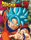 Dragon Ball Z: Jumbo DBS Coloring Book: 100 High Quality Pages: Volume 7 (Dragonball Z #7) Cover Image
