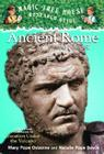 Ancient Rome and Pompeii: A Nonfiction Companion to Magic Tree House #13: Vacation Under the Volcano Cover Image