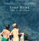 Stop Here, This Is the Place Cover Image
