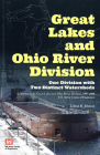 Great Lakes and Ohio River Division:  One Division With Two Distinct Watersheds: A History of the Great Lakes and Ohio River Division, 1997-2008, U.S. army Corps of Engineers Cover Image