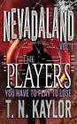 The Players (Nevadaland #1) Cover Image