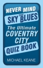 Never Mind the Sky Blues Cover Image