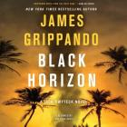 Black Horizon Lib/E (Jack Swyteck #11) Cover Image