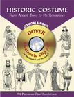 Historic Costume: From Ancient Times to the Renaissance [With CDROM] (Dover Pictorial Archives) Cover Image