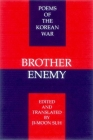Brother Enemy: Poems of the Korean War (Korean Voices) Cover Image