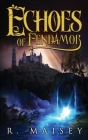 Echoes of Fendamor Cover Image