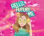 Hello, Future Me Cover Image