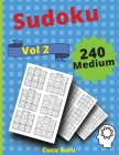 240 Medium Sudoku VOLUME 2: Train Your Brain with these Fun Cover Image
