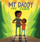 My Daddy the Coach Cover Image