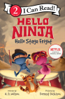 Hello, Ninja. Hello, Stage Fright! (I Can Read Level 2) Cover Image