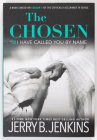 The Chosen I Have Called You by Name: A Novel Based on Season 1 of the Critically Acclaimed TV Series Cover Image