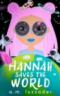 Hannah Saves the World Cover Image